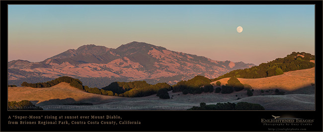 Image: Super-Moon rising over Mount Diablo, as seen from Briones Regional Park, Contra Costa County, California